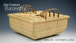 2014 Exhibit - 21st Century Basketry